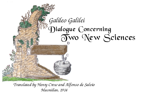 Galileo's Two New Sciences: Translated by Henry Crew and Alfonso de Salvio (Macmillan, 1914)
